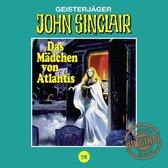 Omslag John Sinclair, Tonstudio Braun, Folge 78: Das Mädchen von Atlantis. Teil 1 von 3 (Ungekürzt)