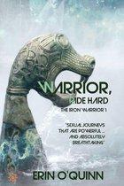 Omslag Warrior, Ride Hard (The Iron Warrior 1)