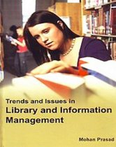Trends And Issues In Library And Information Management