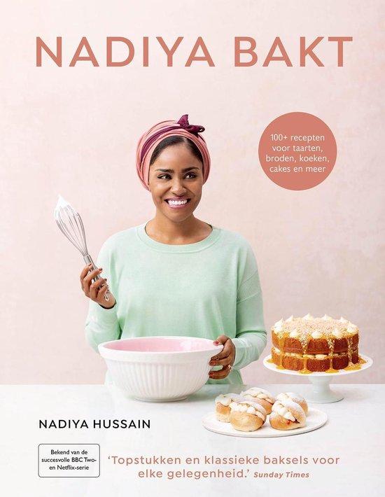 Boek cover Nadiya Bakt van Nadiya Hussain (Hardcover)