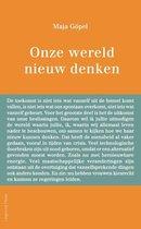 Boek cover Onze wereld nieuw denken van Maja Gopel