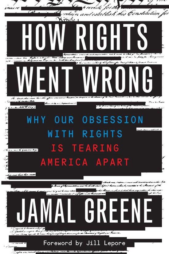 Boek cover How Rights Went Wrong van Jamal Greene (Onbekend)