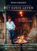 Het goeie leven - Wim Lybaert; Agnes Goyvaerts