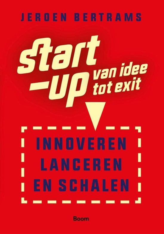 Boek cover Start-up: van idee tot exit van Jeroen Bertrams (Onbekend)