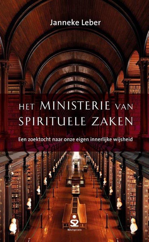 Het ministerie van spirituele zaken - Een zoektocht naar onze eigen innerlijke wijsheid