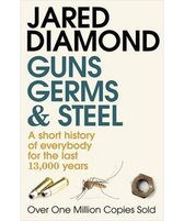 Guns, Germs and Steel : 20th Anniversary Edition