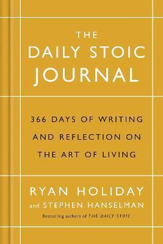 Boek cover The Daily Stoic Journal : 366 Days of Writing and Reflection on the Art of Living van Ryan Holiday (Hardcover)