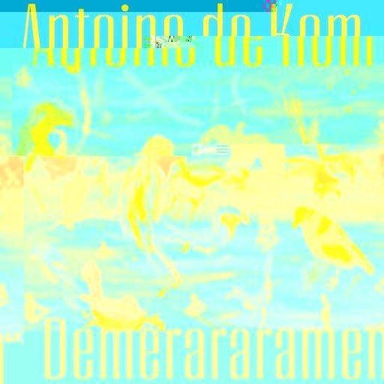 Boek cover Demerararamen van Antoine de Kom (Onbekend)