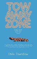 Boek cover Tow Away Zone van Chris Towndrow