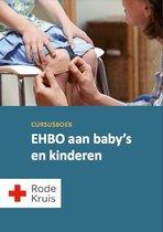 Rode Kruis - EHBO aan baby's en kinderen - Eerste hulp boek