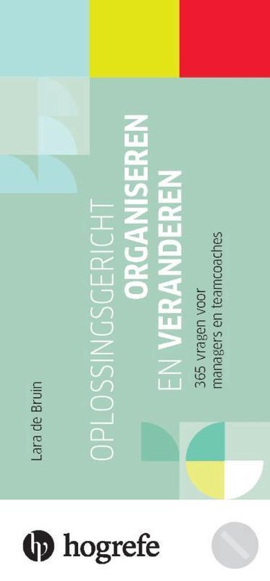 Oplossingsgericht organiseren en veranderen - Lara De Bruin | Fthsonline.com