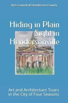 Hiding In Plain Sight in Hendersonville