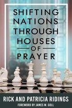 Shifting Nations Through Houses of Prayer