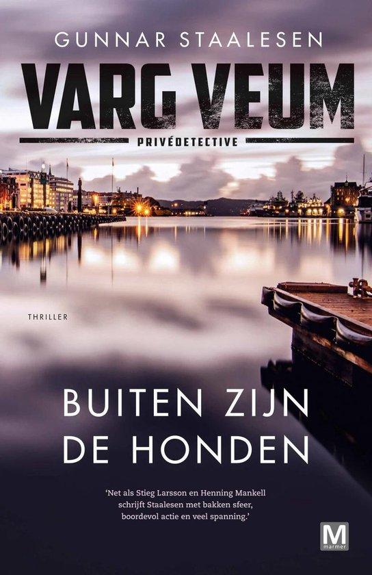 Varg Veum serie - Buiten zijn de honden - Gunnar Staalesen |