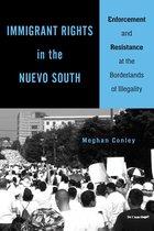 Boek cover Immigrant Rights in the Nuevo South van Meghan Conley