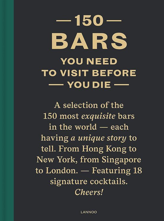 Boek cover 150 Bars You Need to Visit Before You Die van Jurgen Lijcops (Hardcover)