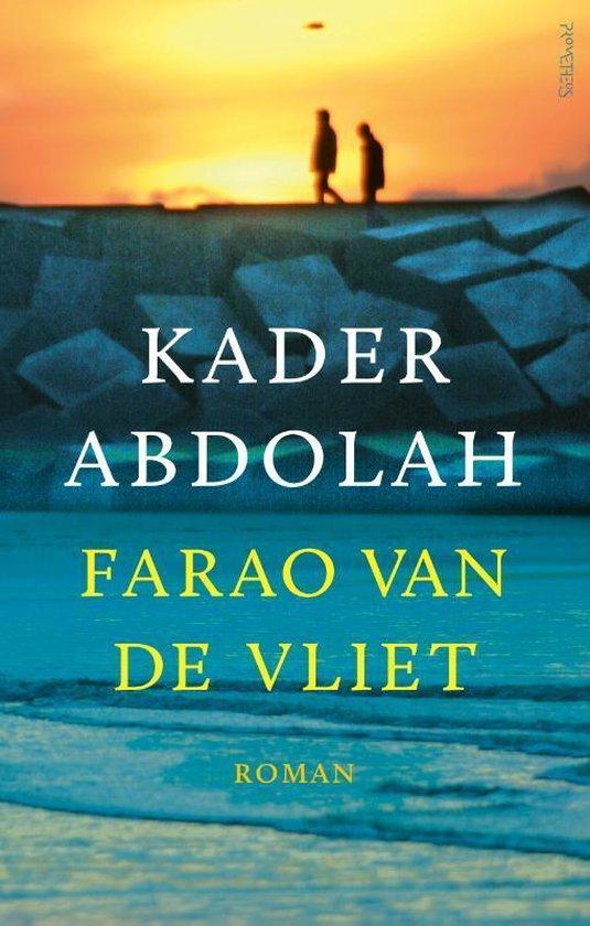 Farao van de Vliet - Kader Abdolah |
