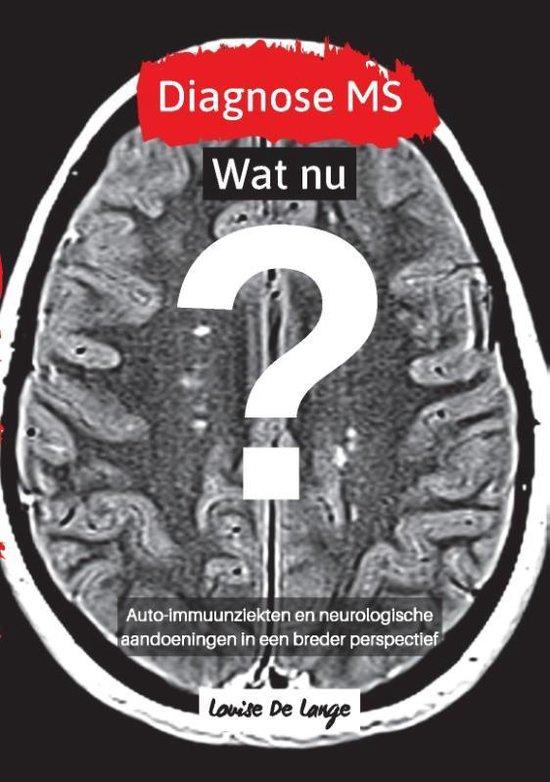 Diagnose MS Wat nu?