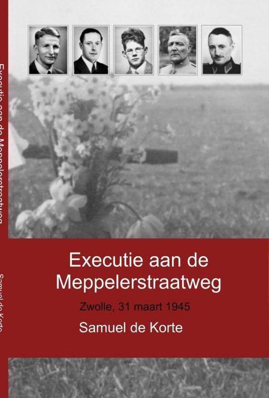 Executie aan de Meppelerstraatweg - Samuel de Korte pdf epub