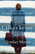 Boek cover Cilkas keuze van Heather Morris (Onbekend)