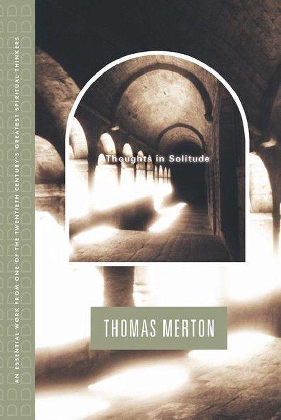 Boek cover Thoughts In Solitude van Thomas Merton (Onbekend)