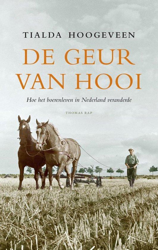 Boek cover De geur van hooi van Tialda Hoogeveen (Paperback)