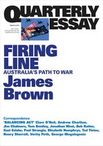 Quarterly Essay 62 Firing Line