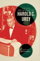 The Life and Science of Harold C. Urey