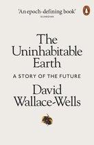 Boek cover The Uninhabitable Earth van David Wallace-Wells (Paperback)