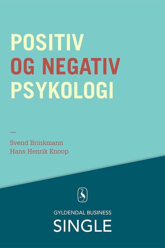 Boek cover Positiv og negativ psykologi van Svend Brinkmann (Onbekend)
