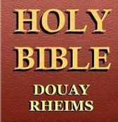 The Holy Bible: Douay-Rheims (Catholic Bible: Best for kobo)
