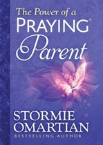 The Power of a Praying (R) Parent Deluxe Edition