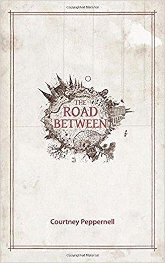 Boek cover The Road Between van Courtney Peppernell (Paperback)
