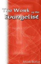 The Work of the Evangelist