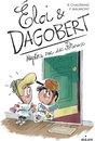 Éloi et Dagobert T2