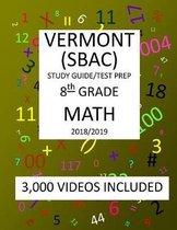 8th Grade VERMONT SBAC, 2019 MATH, Test Prep