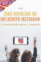 Come diventare un Influencer Instagram