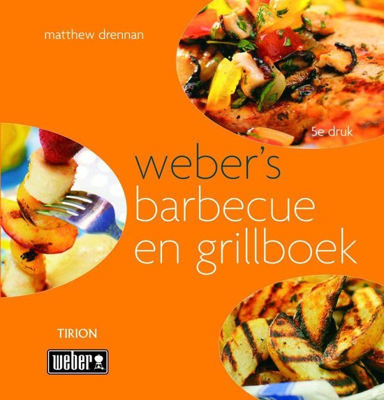 Weber'S Barbecue- En Grillboek - Matthew Drennan pdf epub