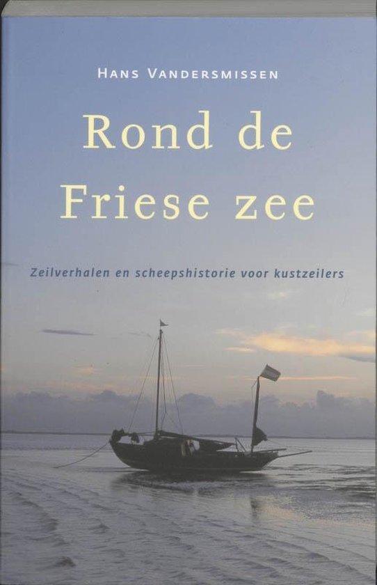 Hollandia Dominicus Reisverhalen - Rond de Friese Zee - H. Vandersmissen pdf epub