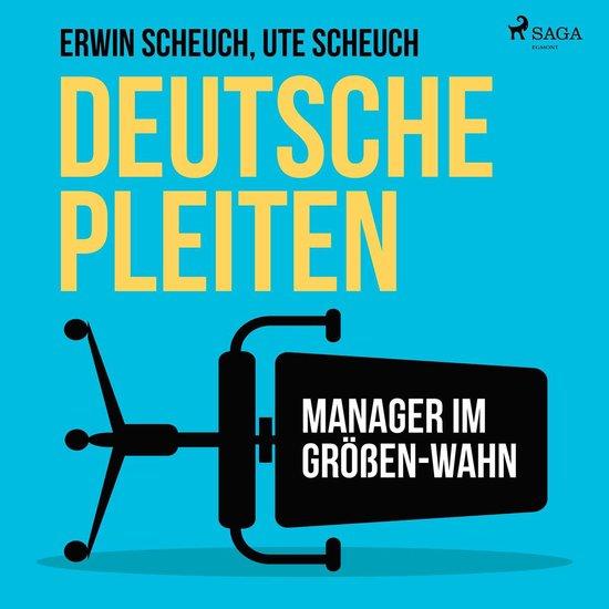 Boek cover Deutsche Pleiten - Manager im Größen-Wahn (Ungekürzt) van Ute Scheuch (Onbekend)