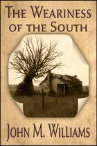The Weariness of the South