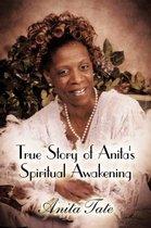 True Story of Anita's Spiritual Awakening