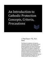 An Introduction to Cathodic Protection Concepts, Criteria, Precautions
