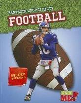 Football (Fantastic Sports Facts)