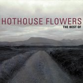 Hothouse Flowers - The Best Of