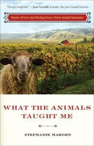 What the Animals Taught Me