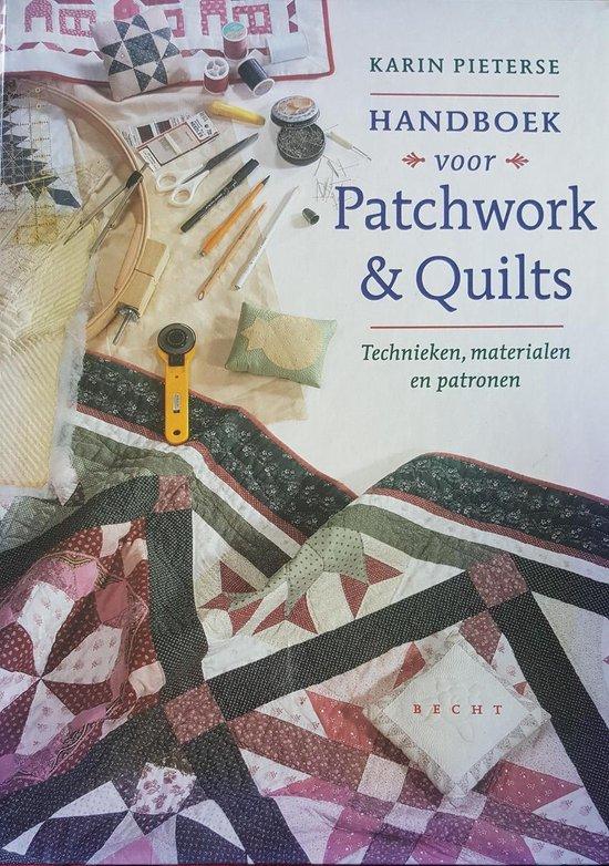 Handboek Voor Patchwork & Quilts - Karin Pieterse |