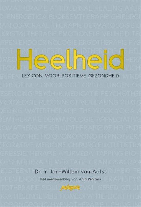 Heelheid - Jan-Willem van Aalst | Readingchampions.org.uk