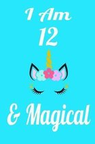 I Am 12 & Magical
