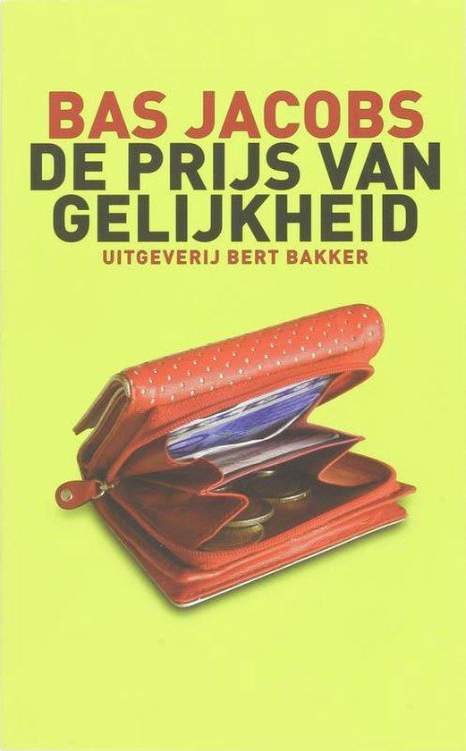 Prijs Van Gelijkheid - Bas Jacobs  